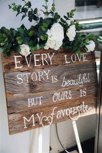 'Every Love Story' Rustic Sign'